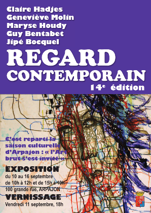Exposition Regard contemporain 14e édition Maryse Houdy